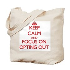 Cute Keep out Tote Bag