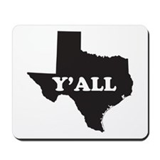 Texas Yall Mousepad