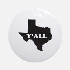 Texas Yall Round Ornament
