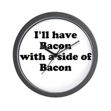 Bacon with a side of Bacon Wall Clock