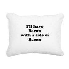 Bacon with a side of Bacon Rectangular Canvas Pill