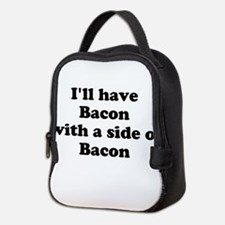 Bacon with a side of Bacon Neoprene Lunch Bag