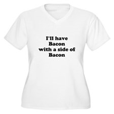Bacon with a side of Bacon Plus Size T-Shirt