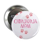Pink Chihuahua Mom Button