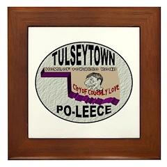 Tulseytown Po-lice Framed Tile