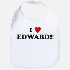I Love EDWARD!!! Bib