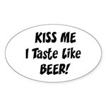 I Taste Like Beer Oval Sticker