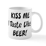 I Taste Like Beer Mug