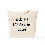 I Taste Like Beer Tote Bag