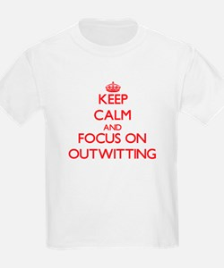 Keep Calm and focus on Outwitting T-Shirt