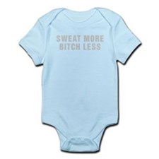 Sweat More Bitch Less Body Suit