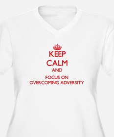 Keep Calm and focus on Overcoming Adversity Plus S
