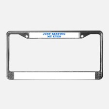 Just Resting My Eyes License Plate Frame