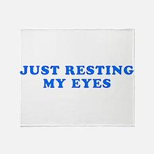 Just Resting My Eyes Throw Blanket