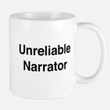 Unreliable Narrator Mugs