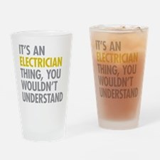 Its An Electrician Thing Drinking Glass