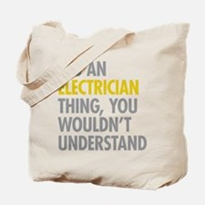 Its An Electrician Thing Tote Bag