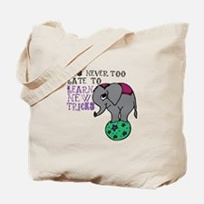 Learn New Tricks Tote Bag