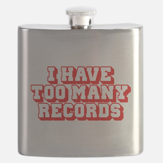 I Have Too Many Records Flask