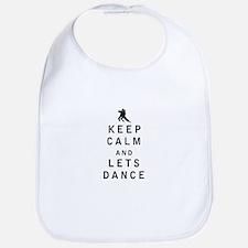 Keep Calm and Lets Dance Bib