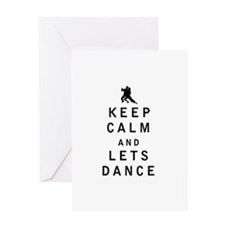 Keep Calm and Lets Dance Greeting Cards
