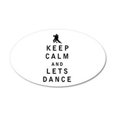 Keep Calm and Lets Dance Wall Decal