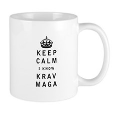 Keep Calm I Know Krav Maga Mugs