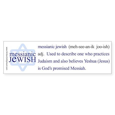 """Messianic Jewish definition"" Bumper Sticker"