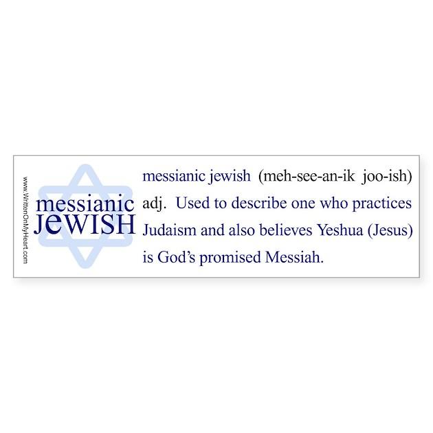 Messianic Jewish Definition Bumper Bumper Sticker By Womh