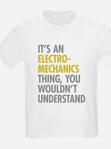 Its An Electromechanics Thing T-Shirt