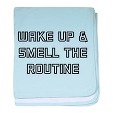 Wake Up & Smell The Routine baby blanket