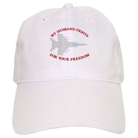 Husband Fights 4 Your Freedom Cap