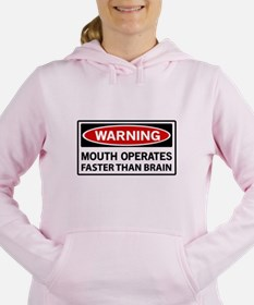 Warning Mouth Operates Faster Than Brain Women's H