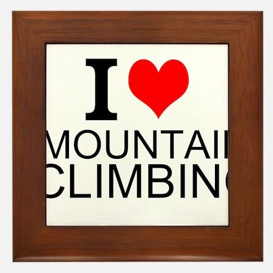 I Love Mountain Climbing Framed Tile