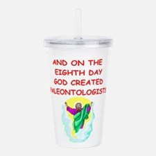 PALEINTOLOGISTS.png Acrylic Double-wall Tumbler
