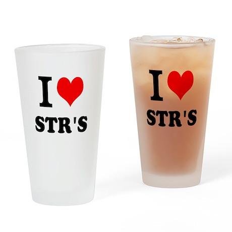 I Love STRs Drinking Glass