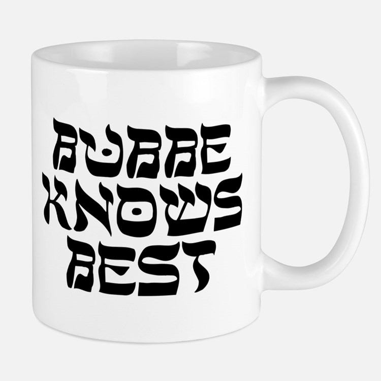 Bubbe Knows Best Mugs
