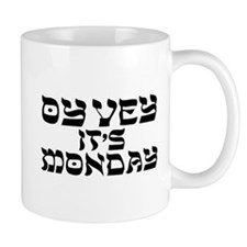 Oy Vey It's Monday Mugs