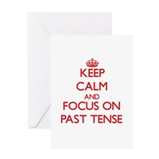 Keep Calm and focus on Past Tense Greeting Cards