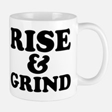 Rise And Grind Mugs