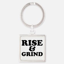 Rise And Grind Keychains