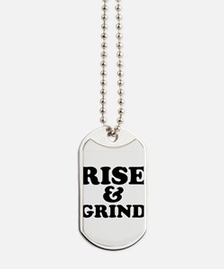 Rise And Grind Dog Tags