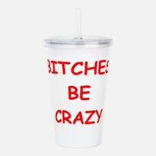 BITCHES.png Acrylic Double-wall Tumbler