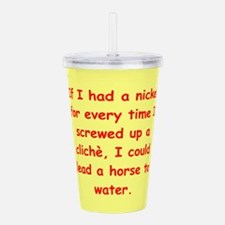 cliches Acrylic Double-wall Tumbler