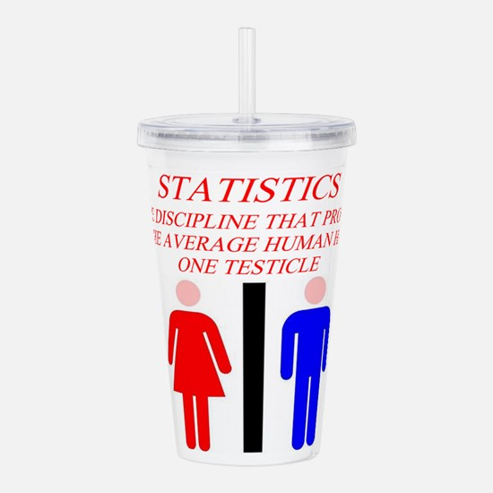 funny statistics gifts t-shirts Acrylic Double-wal