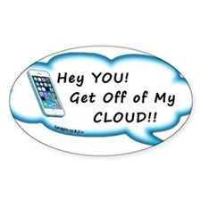 Get Off My Cloud Decal