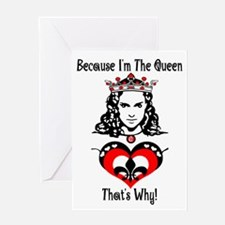 Because I'm The Queen! Greeting Cards (Package of