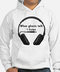 When Ghosts Talk Jumper Hoody