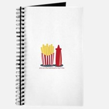 Ketchup To My Fries Journal