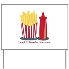 Best Friends Forever Yard Sign